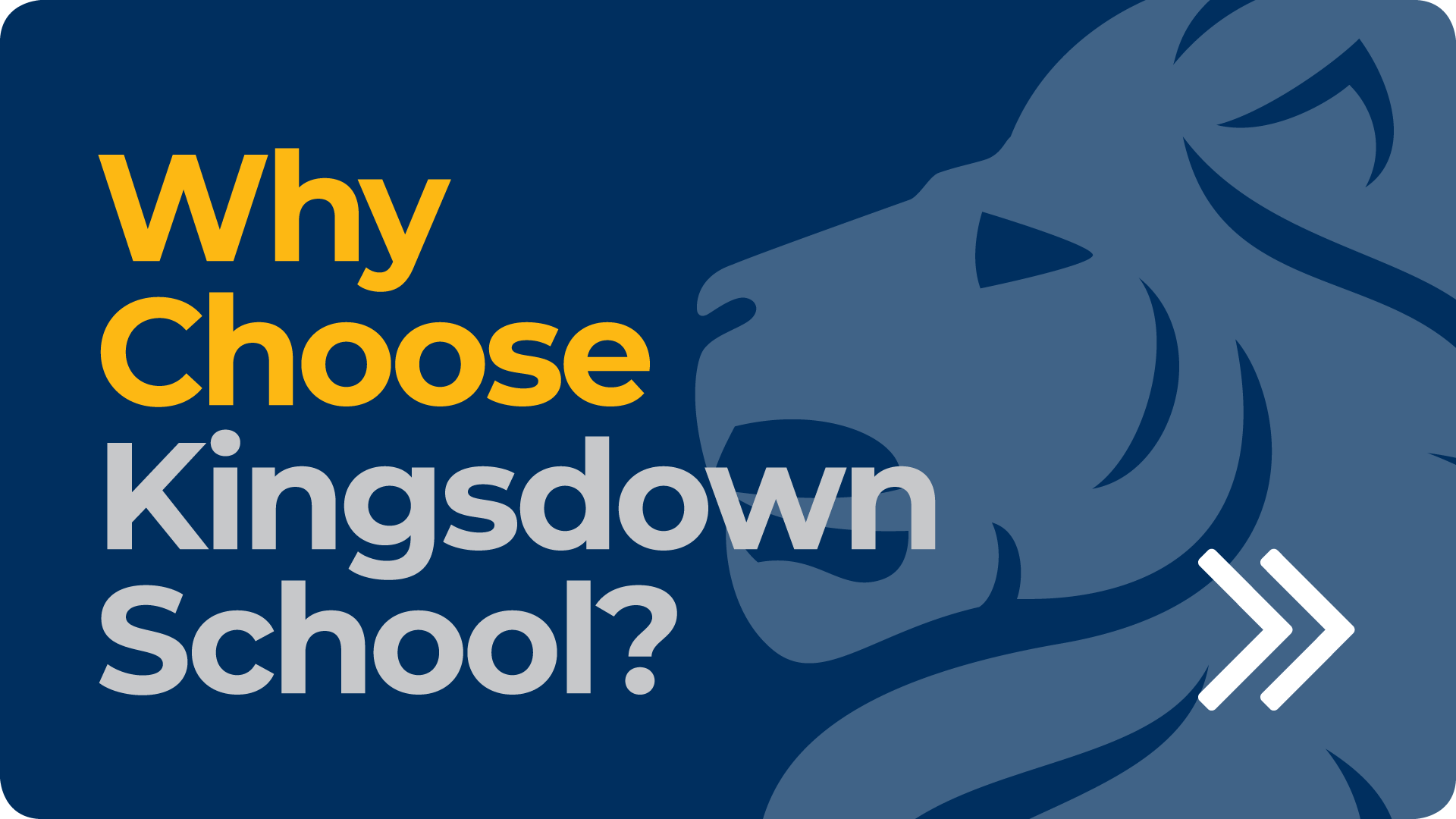 Choose Kingsdown School
