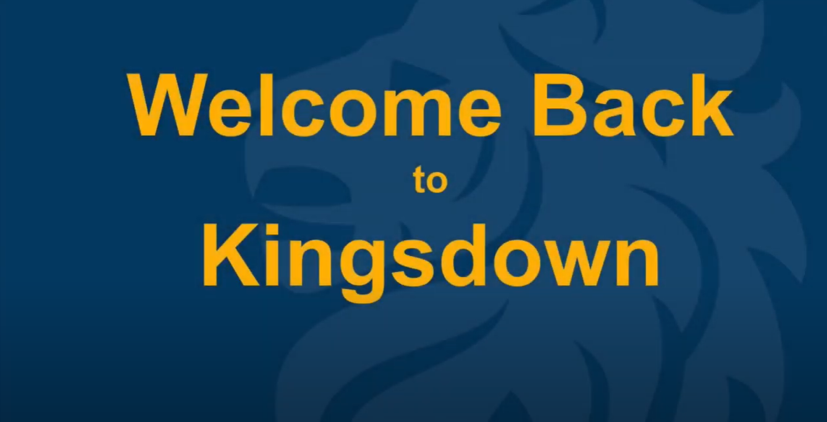 Welcome back to Kingsdown School